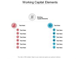 Working Capital Elements Ppt Powerpoint Presentation Layouts Templates Cpb
