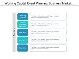Working Capital Event Planning Business Market Research Strategy Cpb