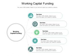 Working Capital Funding Ppt Powerpoint Presentation Outline Graphics Download Cpb