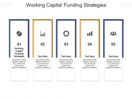 Working Capital Funding Strategies Ppt Powerpoint Presentation Outline Vector Cpb