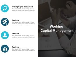 Working Capital Management Ppt Powerpoint Presentation Gallery Design Inspiration Cpb