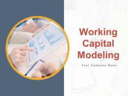 Working Capital Modeling Powerpoint Presentation Slides