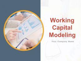Working Capital Modeling Powerpoint Presentation Slides