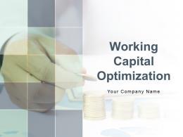 Working Capital Optimization Powerpoint Presentation Slides