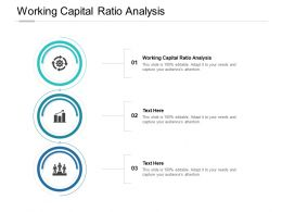Working Capital Ratio Analysis Ppt Powerpoint Presentation Ideas Display Cpb