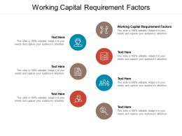 Working Capital Requirement Factors Ppt Powerpoint Presentation Infographic Template Background Images Cpb
