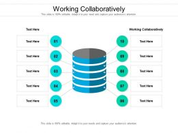 Working Collaboratively Ppt Powerpoint Presentation Inspiration Background Image Cpb