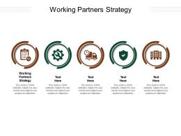 Working Partners Strategy Ppt Powerpoint Presentation Ideas Designs Download Cpb