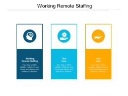Working Remote Staffing Ppt Powerpoint Presentation Model Graphics Pictures Cpb