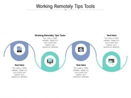 Working Remotely Tips Tools Ppt Powerpoint Presentation Summary Model Cpb