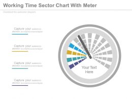 Working Time Sector Chart With Meter Powerpoint Slides