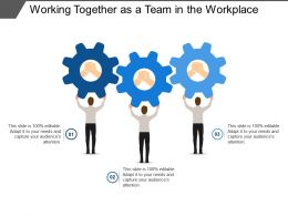 Working Together As A Team In The Workplace