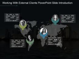 Working With External Clients Powerpoint Slide Introduction