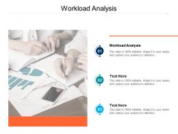 Workload Analysis Ppt Powerpoint Presentation Layouts Demonstration Cpb