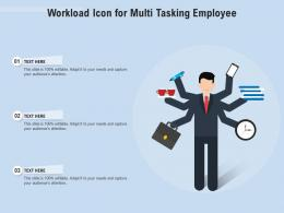 Workload Icon For Multi Tasking Employee