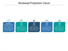 Workload Protection Cloud Ppt Powerpoint Presentation Styles Files Cpb