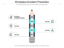 Workplace Accident Prevention Ppt Powerpoint File Visual Aids Cpb
