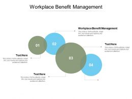 Workplace Benefit Management Ppt Powerpoint Presentation Infographics Gallery Cpb