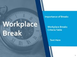 Workplace Break Table Ppt Powerpoint Presentation Ideas Slide Portrait