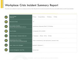 Workplace Crisis Incident Summary Report Police Ppt Powerpoint Outline