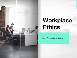 Workplace Ethics Powerpoint Presentation Slides