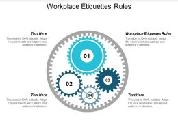 Workplace Etiquettes Rules Ppt Powerpoint Presentation Outline Diagrams Cpb