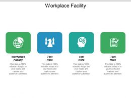 Workplace Facility Ppt Powerpoint Presentation Show Format Ideas Cpb