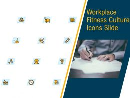 Workplace Fitness Culture Icons Slide Ppt Powerpoint Presentation Professional Design Inspiration