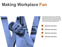 Workplace Fun Happy Worker Office Environment Employee Satisfaction