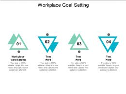 Workplace Goal Setting Ppt Powerpoint Presentation Icon Backgrounds Cpb