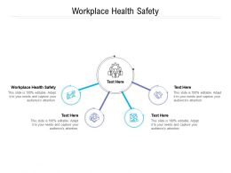 Workplace Health Safety Ppt Powerpoint Presentation Ideas Graphics Cpb