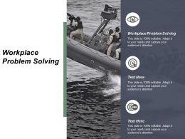 Workplace Problem Solving Ppt Powerpoint Presentation Inspiration Smartart Cpb