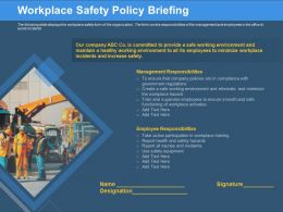 Workplace Safety Policy Briefing Report Injuries Ppt Powerpoint Presentation Pictures Examples