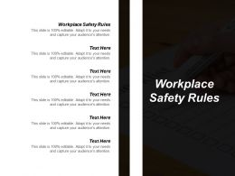 Workplace Safety Rules Ppt Powerpoint Presentation Pictures Graphics Download Cpb