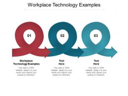 Workplace Technology Examples Ppt Powerpoint Presentation Show Deck Cpb