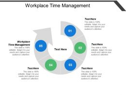Workplace Time Management Ppt Powerpoint Presentation Model Portrait Cpb