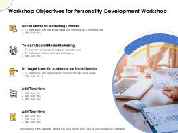 Workshop Objectives For Personality Development Workshop Ppt Powerpoint Sample