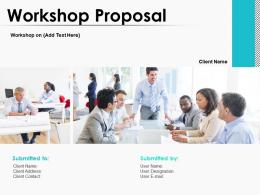 Workshop Proposal Powerpoint Presentation Slides