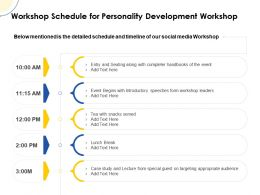Workshop Schedule For Personality Development Workshop Ppt Powerpoint Slide Aid