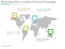 World Map With 4 Location Pins And Percentage Powerpoint Topics