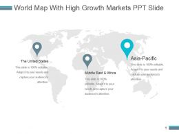 World Map With High Growth Markets Ppt Slide