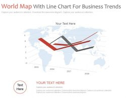 World Map With Line Chart For Business Trends Powerpoint Slides