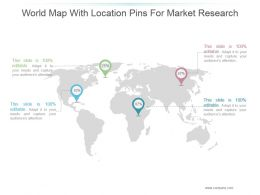 World Map With Location Pins For Market Research Ppt Samples