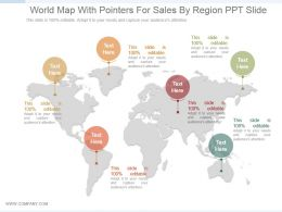 World Map With Pointers For Sales By Region Ppt Slide