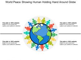 World Peace Showing Human Holding Hand Around Globe