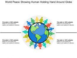 World Peace Showing Human Holding Hand Around Globe