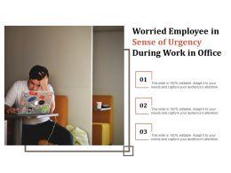 Worried Employee In Sense Of Urgency During Work In Office