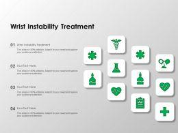 Wrist Instability Treatment Ppt Powerpoint Presentation Slide