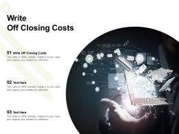 Write Off Closing Costs Ppt Powerpoint Presentation Model Design Inspiration Cpb