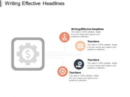 Writing Effective Headlines Ppt Powerpoint Presentation Ideas Guide Cpb